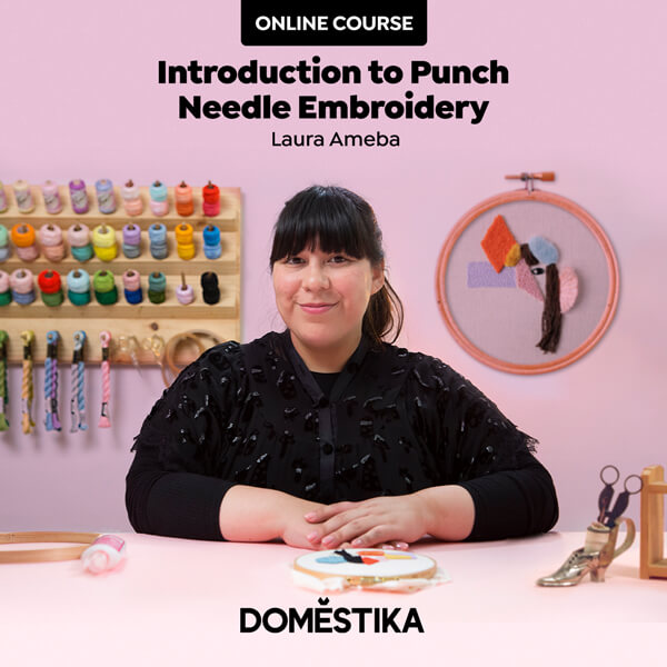 Introduction to Punch Needle Embroidery